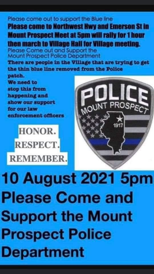 """A flyer in support of the thin blue line police patch reads, """"10 August 2021 5pm Please come and support the Mount Prospect Police Department"""""""
